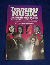 Tennessee Music: Its People & Places by Peter Zimmerman | B/New, 2000