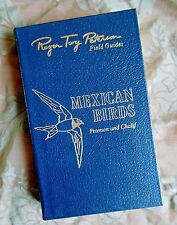 MEXICAN BIRDS ROGER TORY PETERSON NATURE FIELD GUIDE EASTON PRESS LEATHER
