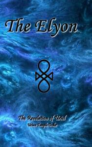 The Elyon by Uriel, Uriyah