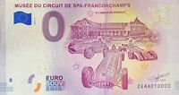 BILLET 0  EURO MUSEE DU CIRCUIT DE SPA FRANCORCHAMPS 2018  NUMERO 10000 DERNIER