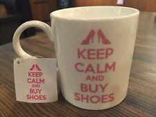 Keep Calm And Buy Shoes Pink White Coffee Mug Tea Cup 12oz Home Essentials New