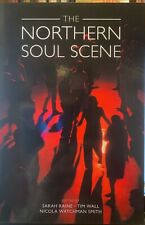 Northern Soul Scene, Paperback by Raine, Sarah (EDT); Wall, Tim (EDT); Smith,...