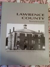 Lawrence County Tennessee (1994 HC 1st Ed) Lawrence Co Historical Society