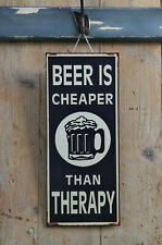 Beer Is Cheaper Than Therapy Metallschild Bierschild originelles Geschenk