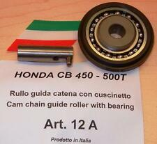 Honda CB450 Cappellini #12A chain tensioner STEEL roller with ball bearing