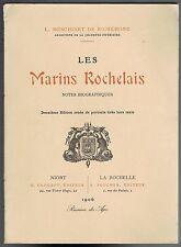 Les MARINS ROCHELAIS par L. MESCHINET de RICHEMOND 1906 Numéroté 2e Édition 1983