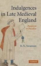 Indulgences in Late Medieval England: Passports to Paradise?-ExLibrary