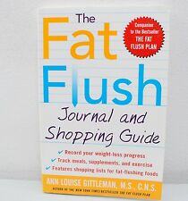 The Fat Flush Journal And Shopping Guide By Ann Louise Gittleman (2003)