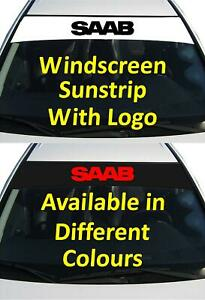 SAAB WINDSCREEN SUN STRIP DECAL GRAPHICS STICKER CHOICE OF COLOURS