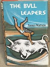 James Watson / THE BULL LEAPERS First Edition 1970