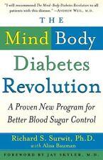 The Mind-Body Diabetes Revolution: A Proven New Pr