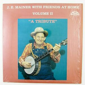 J.E. MAINER J.E. Mainer With Friends At Home Volume 2. LP NM- NM-