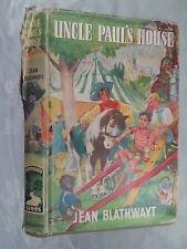JEAN BLATHWAYT.UNCLE PAUL'S HOUSE.1ST H/B D/J 1957.PATHWAY SERIES NO 7