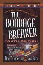 NEW The Bondage Breaker by Neil T. Anderson