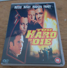 TO HARD TO DIE DVD REGION 2 LIKE NEW GARY BUSEY MICHAEL MADSEN JAMES RUSSO