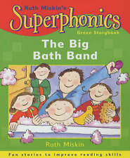 "Big Bath Band (Superphonics) Ruth Miskin ""AS NEW"" Book"