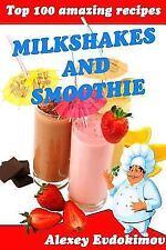 Top 100 Amazing Recipes Milkshakes and Smoothie (Paperback or Softback)