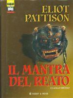 IL MANTRA DEL REATO - PATTISON
