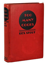 TOO MANY COOKS by REX STOUT ~ First Edition 1938 ~ Nero Wolfe 1st Recipes