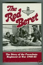 THE RED BERET: THE BRITISH PARACHUTE REGIMENT IN WWII