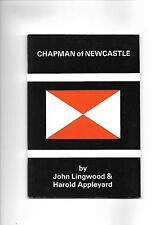 Chapman of Newcastle Tramp Company History by Lingwood