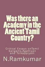 Was There an Academy in the Ancient Tamil Country? by Ramkumar Natarajan...