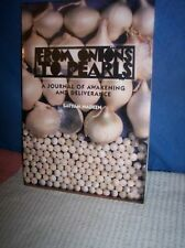 From Onions to Pearls A Journal  Awakening and Deliverance by Satyam Nadeen 1996