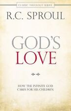 God's Love: How the Infinite God Cares for His Children Classic Theology