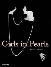 GIRLS IN PEARLS: THE STORY OF A PASSION IN PAINTINGS AND PHOTOGRAPHS., Lanfranco