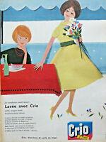 PUBLICITÉ DE PRESSE 1959 LAVÉE AVEC CRIO LA SANTÉ DE VOTRE LINGE AUSSI NEUF