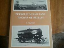 Petroleum Rail Tank Wagons of Britain Hardcover . Tourret Railroad
