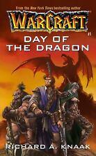 Day of the Dragon (WarCraft, Book 1) (No.1) by Knaak, Richard A.; Knaak, Richard