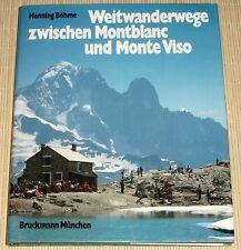 Böhme - Weitwanderwege zwischen Montblanc und Monte Viso - Bergsteigen Wandern