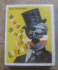 KURT TUCHOLSKY -DEUTSCHLAND UBER ALLES - 1st HCDJ 1972 MIT - WWI satire German