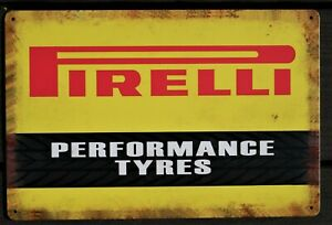 Pirelli Tyres Motorcycle Garage Sign Wall Plaque Vintage mancave 12 x 8 Inches