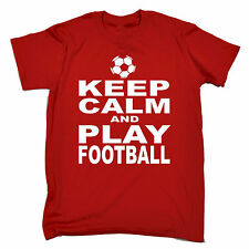KEEP CALM AND PLAY FOOTBALL T-SHIRT footy soccer tee funny birthday gift 123t