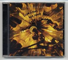 We Have Band cd avec autographe signé signed autographed-whb