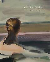 Caroline Walker : Picture Window, Paperback by Walker, Caroline (ART); Living...
