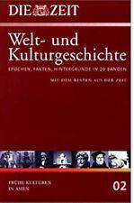 Die ZEIT-Welt- und Kulturgeschichte in 20 Bänden. 02. Frühe Kulturen in Asien