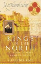 Kings in the North,Alexander Rose