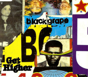 Black Grape – Get Higher CD Single(Rollo And Sister Bliss / Lunatic Calm Mixes)