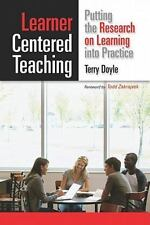 Learner-Centered Teaching: Putting the Research on Learning Into Practice (Paper