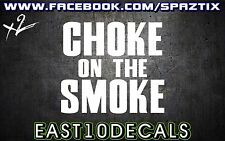Choke on the Smoke vinyl bumper sticker decal powerstroke 6.0 duramax diesel