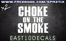 Choke on the Smoke vinyl bumper sticker decal powerstroke 6.0 duramax diesel