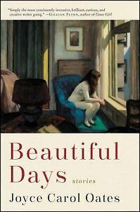 Beautiful Days: Stories Paperback Joyce Carol Oates