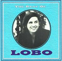(CD) The Best Of Lobo - I'd Love You to Want Me, Me and You and a Dog Named Boo
