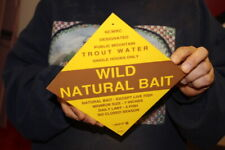 Vintage 1960's Trout Water Wild Natural Bait Fishing Hunting Gas Oil Sign