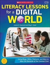 Literacy Lessons for a Digital World by Meg C. Gaier & Jamie E. Diamond  MM