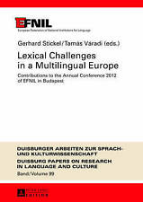 Lexical Challenges In A Multilingual Europe  9783631643945