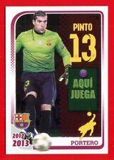 FC BARCELONA 2012-2013 Panini - Figurina-Sticker n. 42 - PINTO -New